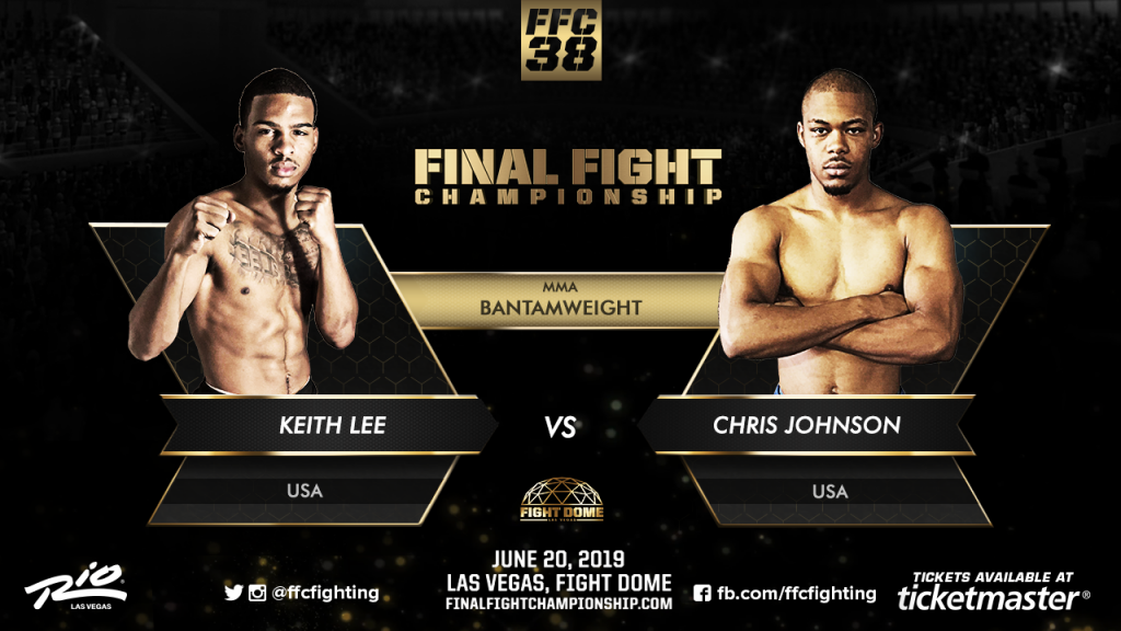 FFC 38: Keith Lee faces Chris Johnson in Bantamweight Bout!