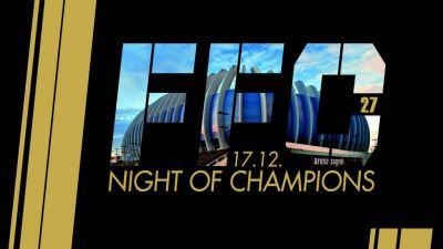FFC 27 – Night of Champions: Kickboxing fight card!